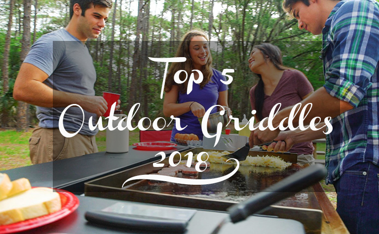 Top 5 Outdoor Griddles