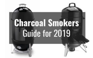 Charcoal Smoker Reviews for 2019