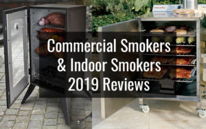 Commercial Smokers & Indoor Smoker Guide for 2019