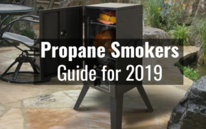 Best Propane Smoker – 2019 Reviews